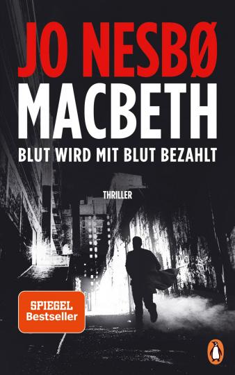 Jo Nesbø. Macbeth. Blut wird mit Blut bezahlt. Thriller.