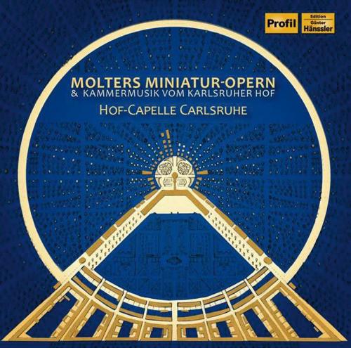 Johann Melchior Molter. Kantaten. Miniatur Opern. CD.