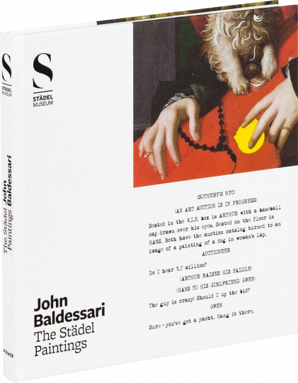 John Baldessari. The Städel Paintings.