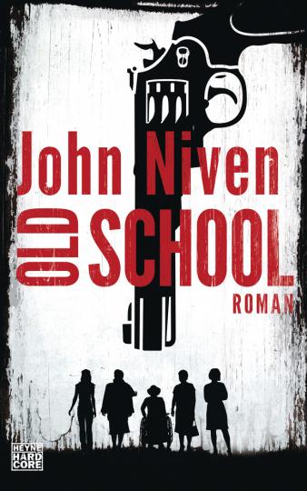 John Niven. Old School. Roman.