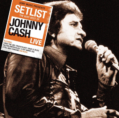 Johnny Cash. Setlist: The Very Best Of Johnny Cash Live. CD.