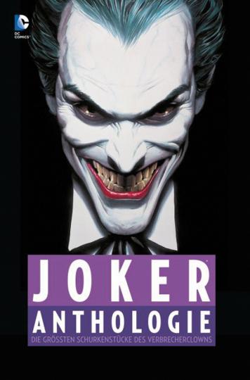 Joker Anthologie. Die größten Schurkenstücke des Verbrecherclowns