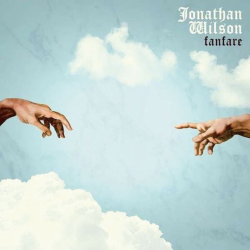 Jonathan Wilson. Fanfare. CD.