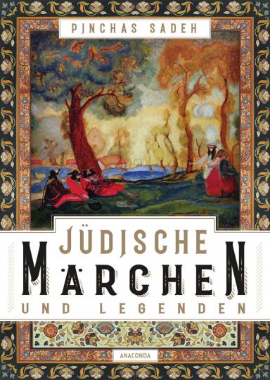 Jüdische Märchen und Legenden.