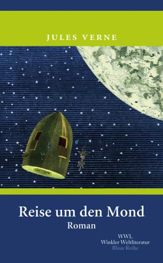 Jule Verne. Reise um den Mond.
