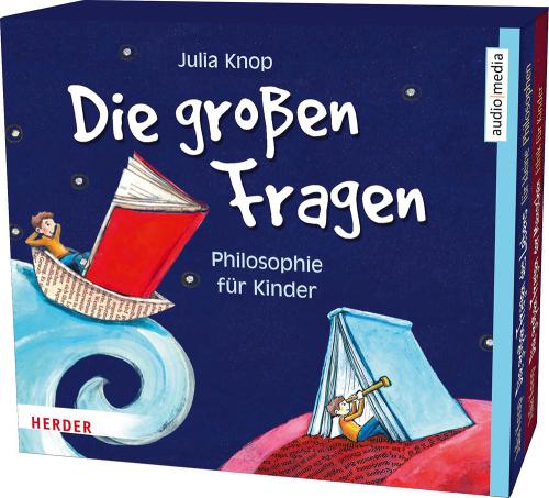 Julia Knop. Die großen Fragen. Philosophie für Kinder. 4 CDs.