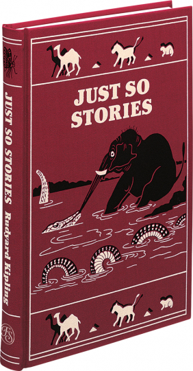 Just So Stories.