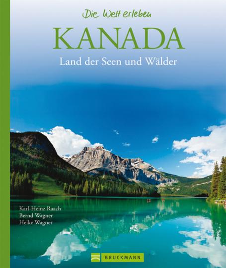 Kanada. Land der Seen und Wälder.