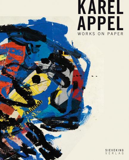 Karel Appel. Works on Paper.