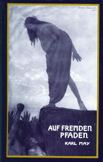 Karl May Reprint-Ausgaben - Auf fremden Pfaden