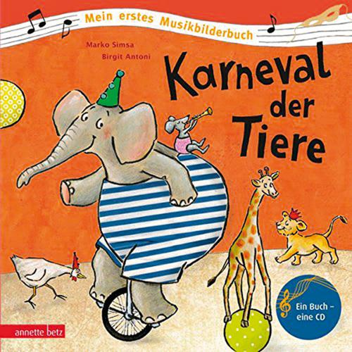 Karneval der Tiere. Buch und CD.