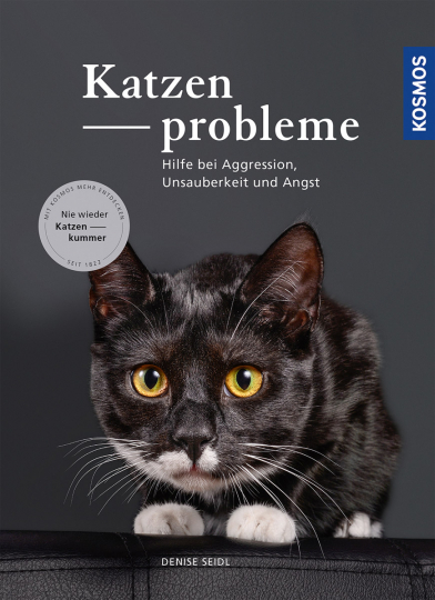 Katzenprobleme. Hilfe bei Aggression, Unsauberkeit und Angst.