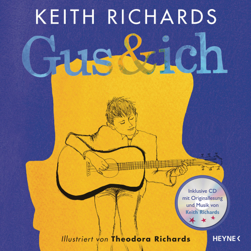 Keith Richards. Gus & ich. Deluxe-Ausgabe inklusive CD.