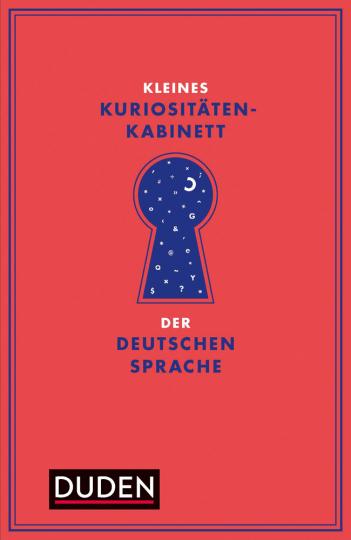 Kleines Kuriositätenkabinett der deutschen Sprache.