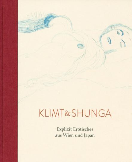 Klimt und Shunga. Explizit Erotisches aus Wien und Japan.