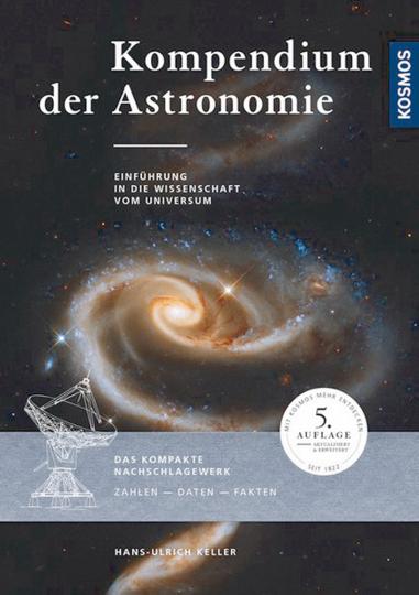 Kompendium der Astronomie: Einführung in die Wissenschaft vom Universum