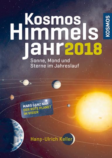 Kosmos Himmelsjahr 2018 - Sonne, Mond und Sterne