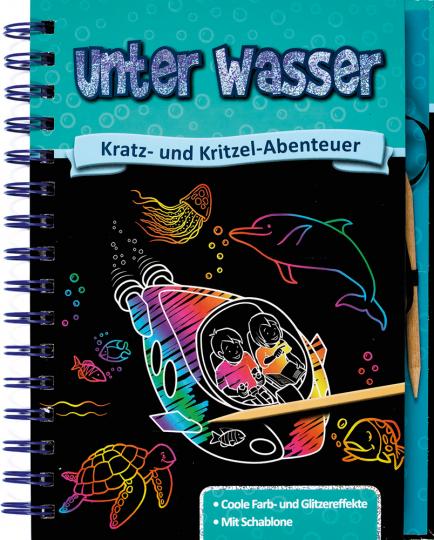 Kratz- und Kritzel-Abenteuer. Unter Wasser.