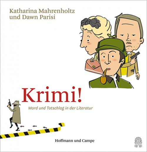 Krimi! Mord und Totschlag in der Literatur.
