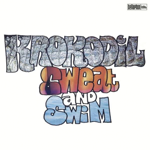 Krokodil. Sweat And Swim. 2 Vinyl LPs.