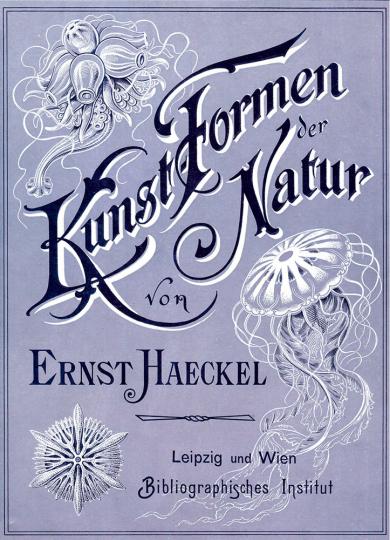 Kunstformen der Natur - Bibliophil ausgestatteter Faksimile-Reprint des Originals von 1899 mit Ergänzungsheft