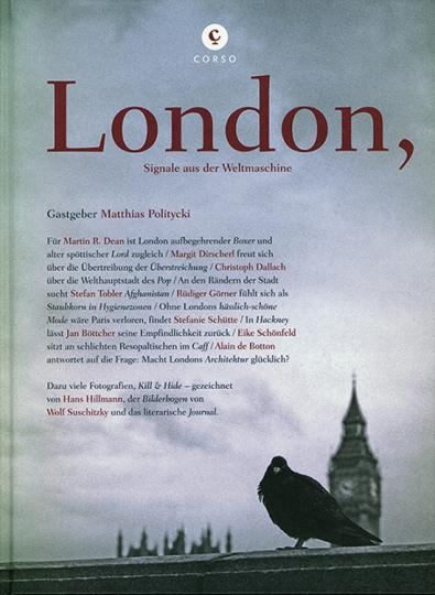 London, Signale aus der Weltmaschine.