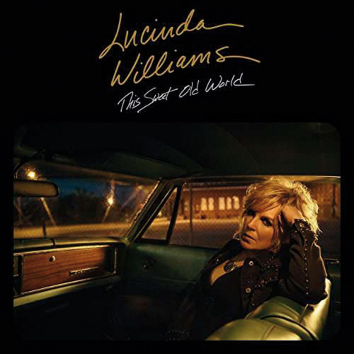Lucinda Williams. This Sweet Old World. CD.