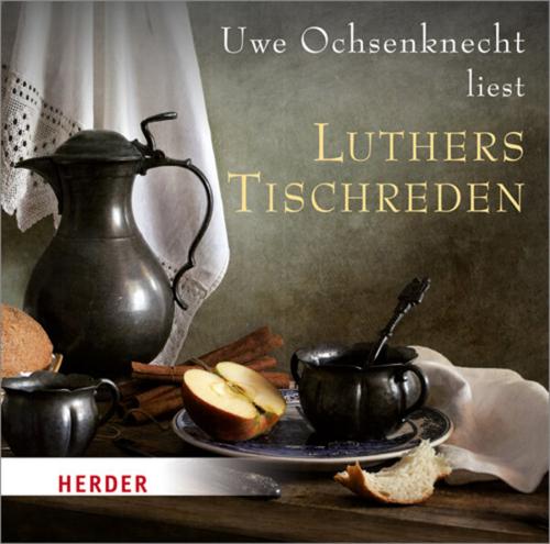 Luthers Tischreden Audio-CD