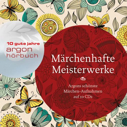 Märchenhafte Meisterwerke. Argons schönste Märchenaufnahmen. 10 CDs.