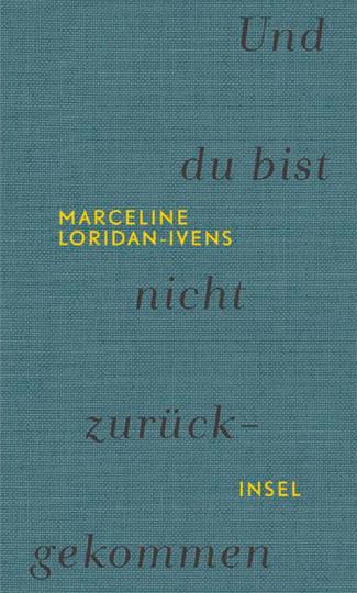 Marceline Loridan-Ivens. Und du bist nicht zurückgekommen.