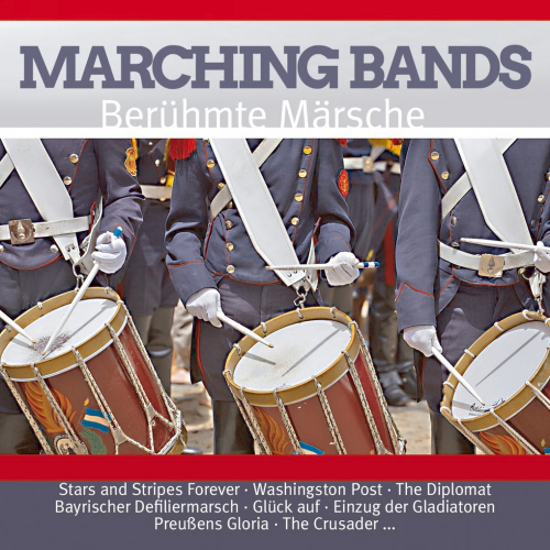 Marching Bands - Berühmte Märsche 2 CDs