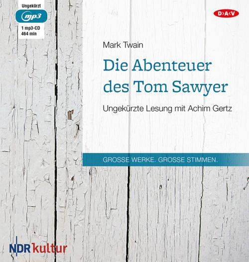 Mark Twain. Die Abenteuer des Tom Sawyer. Hörbuch. 1 CD.