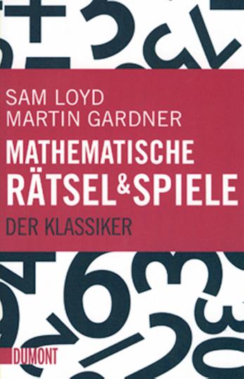 Mathematische Rätsel & Spiele - Der Klassiker