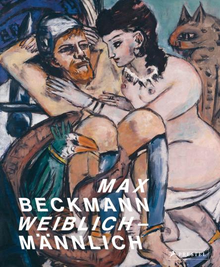 Max Beckmann. weiblich-männlich.