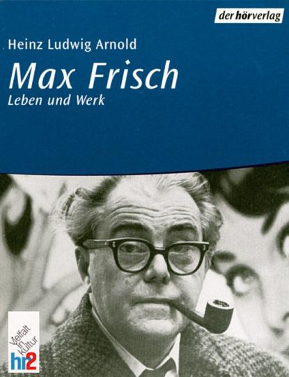 Max Frisch - Leben und Werk