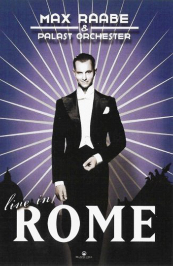 Max Raabe. Live In Rome. DVD.