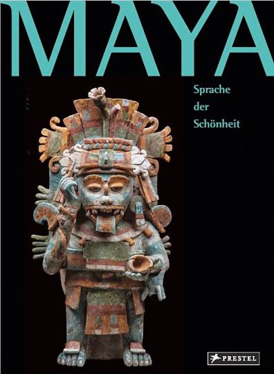 Maya. Sprache der Schönheit.