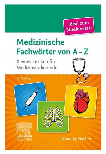 Medizinische Fachwörter von A-Z. 2. Auflage.