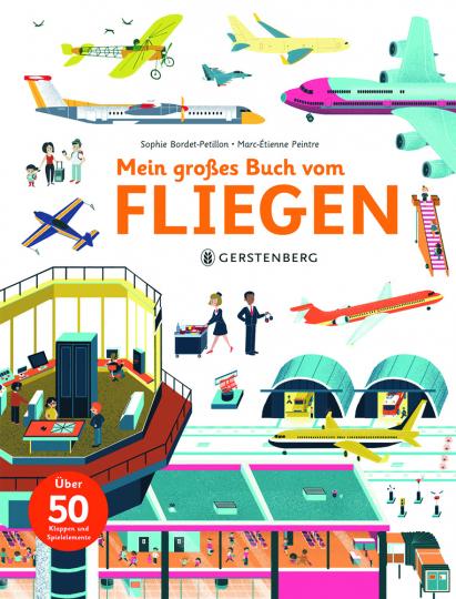 Mein großes Buch vom Fliegen.