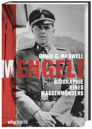 Mengele. Biographie eines Massenmörders.