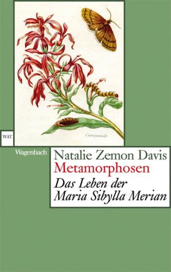Metamorphosen. Das Leben der Maria Sibylla Merian.