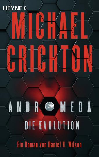 Michael Crichton. Andromeda. Die Evolution. Roman.