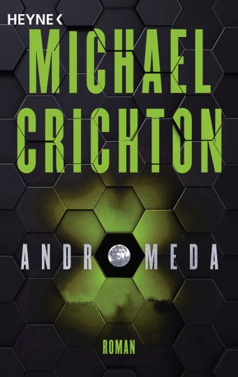Michael Crichton. Andromeda. Roman.