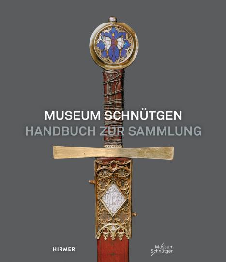 Museum Schnütgen. Handbuch zur Sammlung.