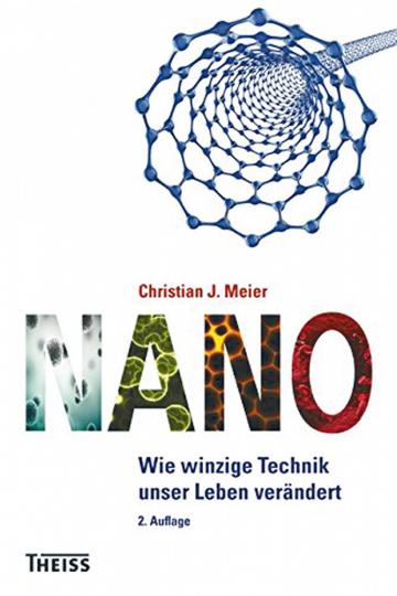 Nano - Wie winzige Technik unser Leben verändert
