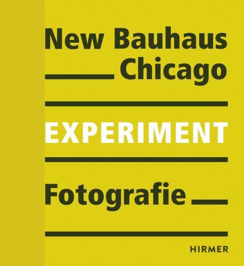 New Bauhaus Chicago. Experiment Fotografie.