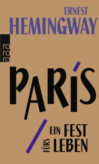 Paris, ein Fest fürs Leben. A Moveable Feast. Die Urfassung.