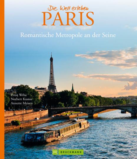 Paris. Romantische Metropole an der Seine.