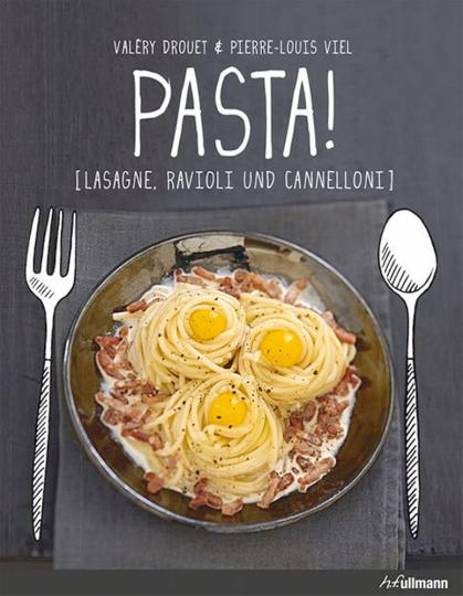 Pasta! Lasagne, Ravioli und Cannelloni