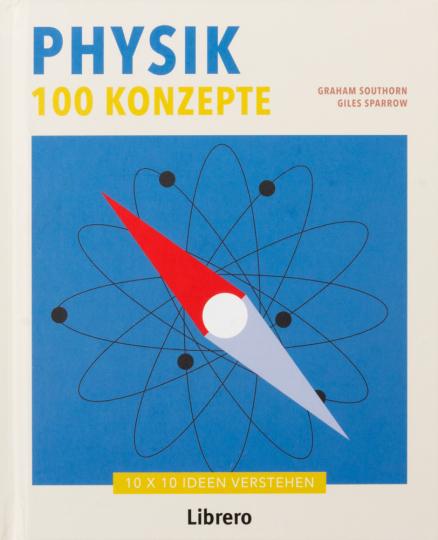 Physik. 100 Konzepte.